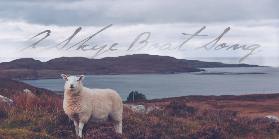 A Skye Boat Song